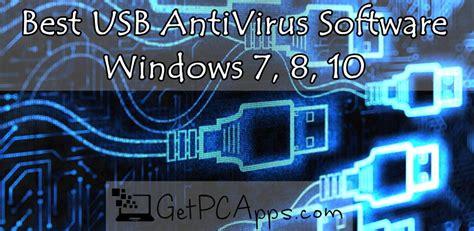 the best antivirus for windows 7 top 5 best usb antivirus software for windows 7 8 10