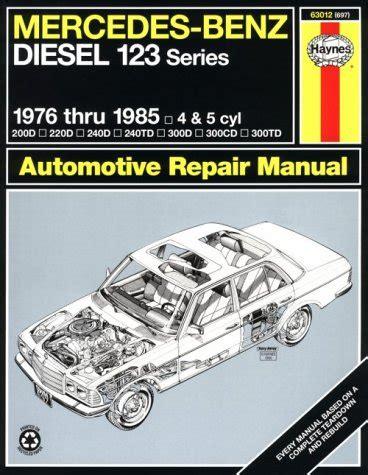 manual repair free 1985 mercedes benz e class electronic valve timing 1976 1985 mercedes benz diesel 123 series haynes repair manual