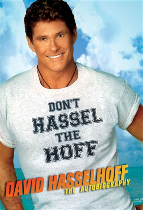 Style Icon Dont Hassel The Hoff quot don t hassel the hoff quot book release news rider