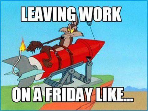 Friday Work Meme - 25 best friday work meme ideas on pinterest friday