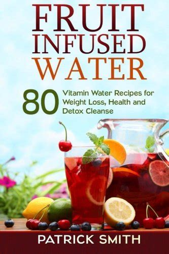 Pdf Fruit Infused Water Vitamin Remedies read fruit infused water 80 vitamin water
