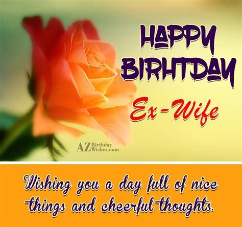 Happy Birthday Wishes To Ex Birthday Wishes For Ex Wife