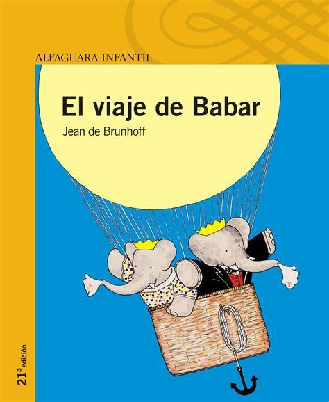 el viaje de babar libros infantiles parte i con mi madrina blog infantil