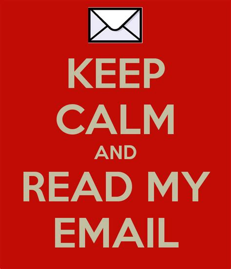 Keep Calm And Read My Email Poster Milton Keep Calm O