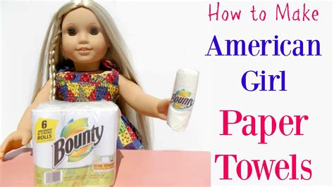 How To Make American Doll Stuff Out Of Paper - diy american doll paper towels