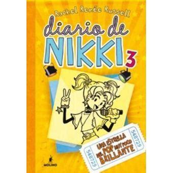 libro diario de nikki erase diario de nikki 3 rachel ren 233 e russell sinopsis y precio fnac