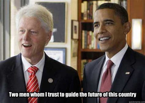 Bill Clinton Obama Meme - memes