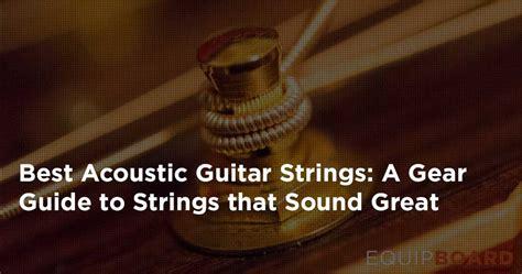 best acoustic guitar strings top 5 acoustic guitar strings november 2016 equipboard 174
