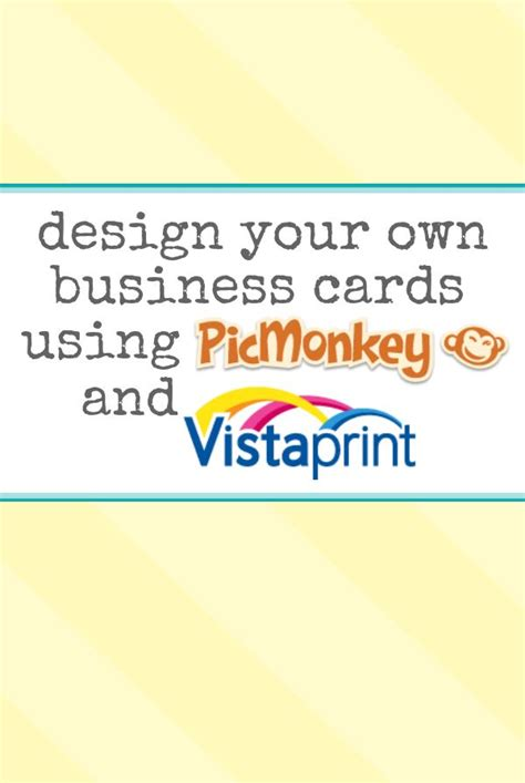 make my own business cards and print design your own business cards using picmonkey and vista print
