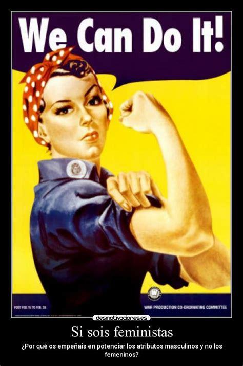 imagenes sarcasticas feministas im 225 genes y carteles de feministas desmotivaciones