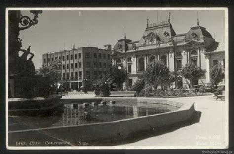 fotos antiguas universidad de concepcion plaza en concepci 243 n memoria chilena biblioteca nacional