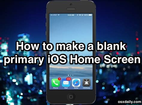 how to get an app free blank home screen in ios