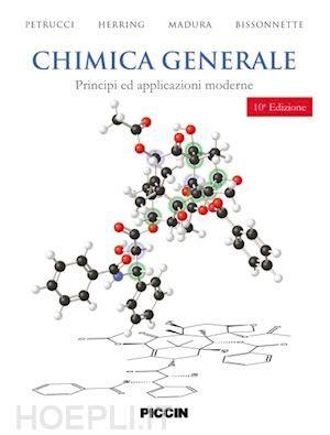 libreria petrucci chimica generale petrucci herring madura bissonnette