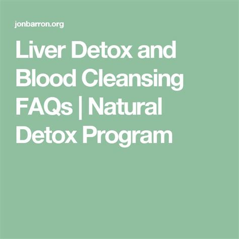 Liver Cleansing Detox Program by Liver Detox And Blood Cleansing Faqs Detox