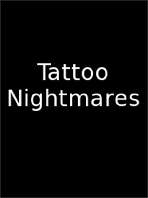 tattoo nightmares free streaming tattoo nightmares s2e5 lick it before you pick it