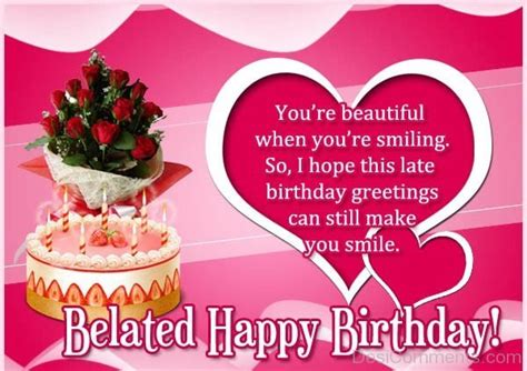 Late Happy Birthday Wishes Comments Belated Birthday Pictures Images Graphics For Facebook