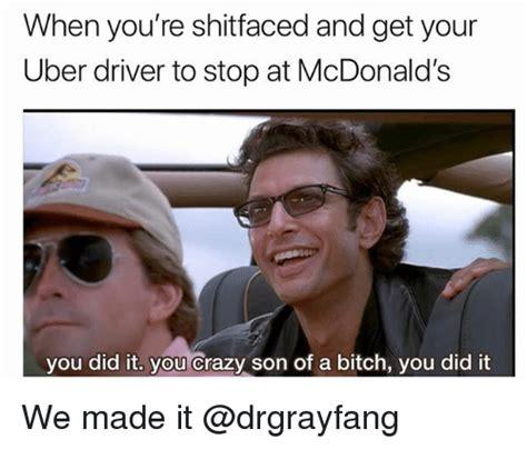 Son Of A Bitch Meme - 25 best memes about driver driver memes