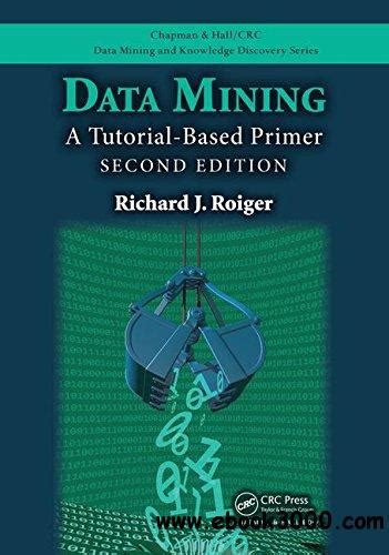 introduction to data mining 2nd edition what s new in computer science books data mining a tutorial based primer second edition