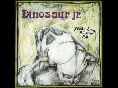 best dinosaur jr songs best dinosaur jr songs list top dinosaur jr tracks ranked