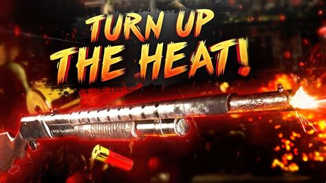 Turn Up The Heat by Time To Turn Up The Heat Ww2 Shotgun