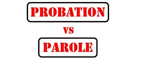 Parole Vs Probation Officer by Difference Between Probation And Parole With Comparison