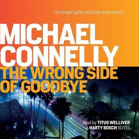 The Wrong Side Of Goodbye 1 wrong side of goodbye by michael connelly new cd audio book 9781409167365 ebay