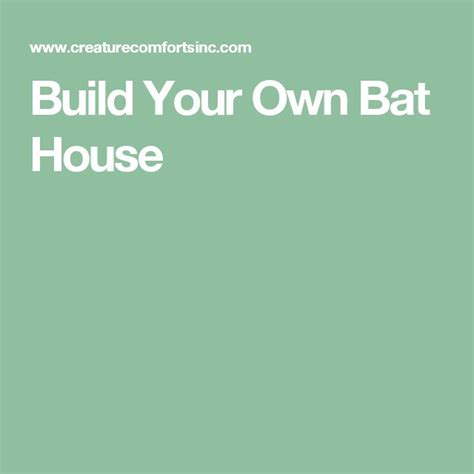 build your house 8 best images about bat house plans on house design and