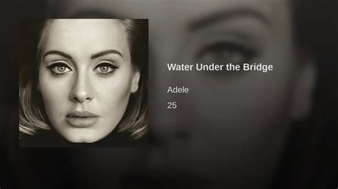 download mp3 adele water under water under the bridge youtube