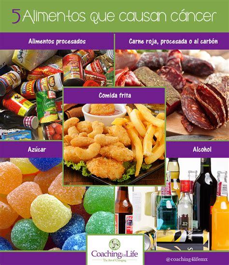 alimentos que provocan cancer 5 alimentos que causan c 225 ncer