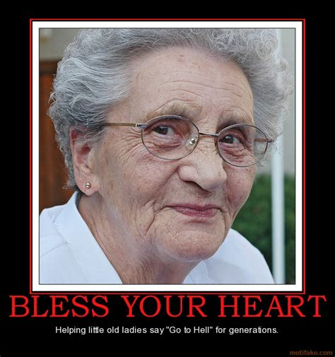 Bless Your Heart Meme - bless her heart quotes quotesgram