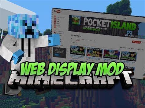 web mod game online web displays mod 1 7 10 1 6 4 1 6 2 minecraft