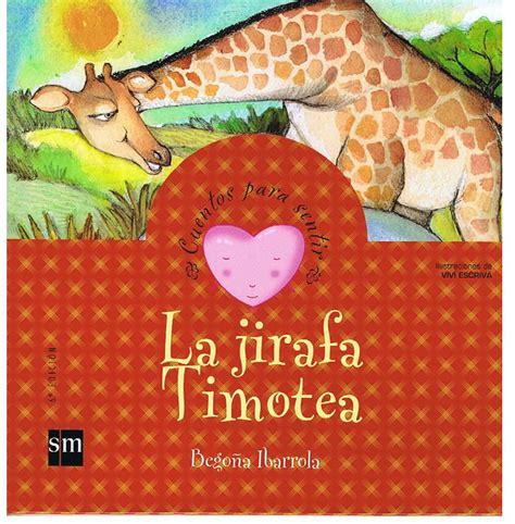 la jirafa timotea the cps emociones la jirafa timotea rechazo セルバンテス書店 スペイン語洋書専門店 市ヶ谷セルバンテス文化センター東京内 03 6424 4335