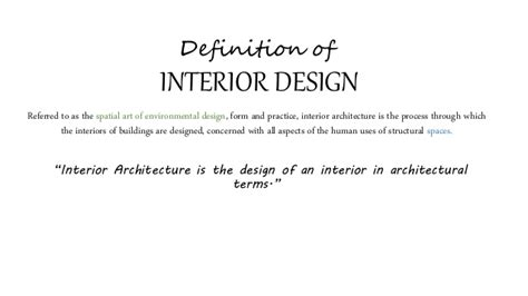 Interior Design Definition by Interior Architecture
