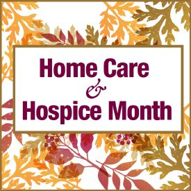 november is home care hospice month national