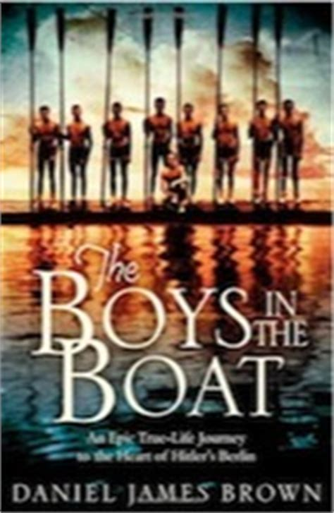 boys in the boat movie the boys in the boat by daniel james brown review