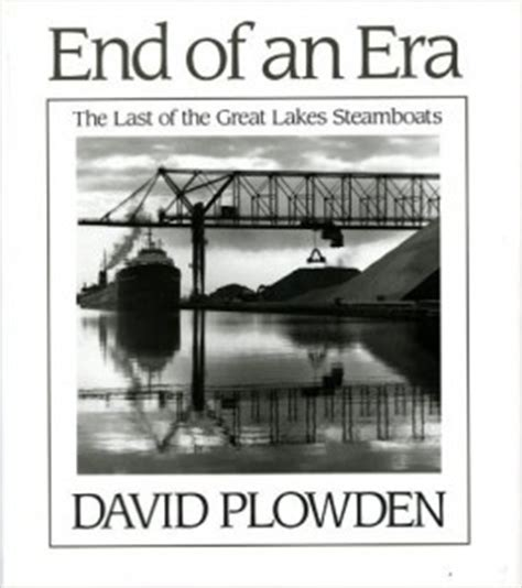 steamboats and sailors of the great lakes great lakes books series books the end of an era the last of the great lake steamboats