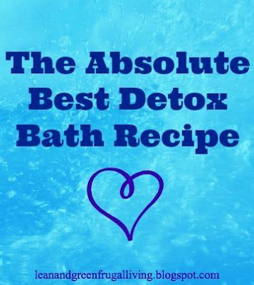 Detox Bath For Chest Cold by The Absolute Best Detox Bath Recipe Great For Colds And
