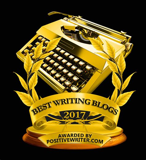 best for writers best writing blogs for writers awards 2017 positive writer