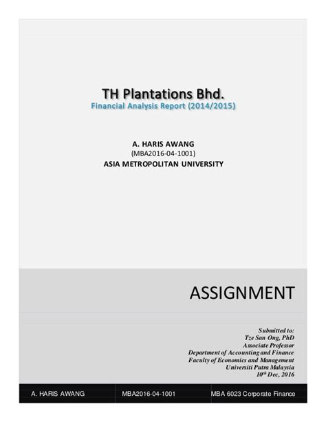 Financial Analysis Project Report For Mba by Th Plantations Bhd 2014 2015 Financial Analysis