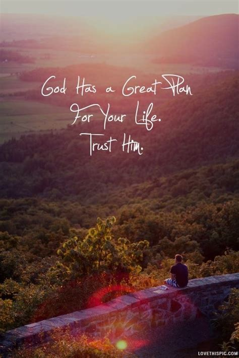 god   great plan pictures   images