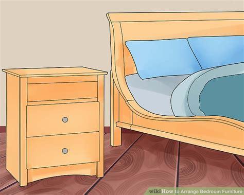 ways to arrange bedroom furniture 2 easy ways to arrange bedroom furniture with pictures