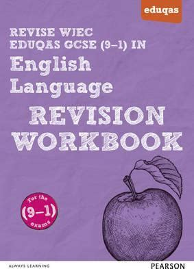 wjec gcse english language 1471868354 revise wjec eduqas gcse in english language revision workbook julie hughes 9781447987956