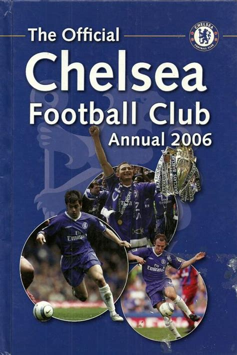 the official chelsea annual 1911287036 soccer the official chelsea fc annual 2006 hard cover was listed for r65 00 on 10 nov at