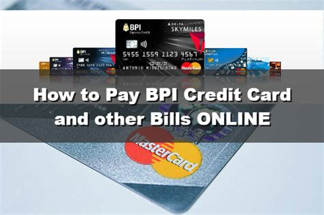 how to make advance in bpi credit card how to pay bpi credit card and other bills through bpi