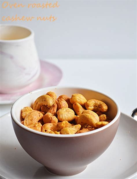 Oven Baked Nuts oven roasted cashew nuts recipe