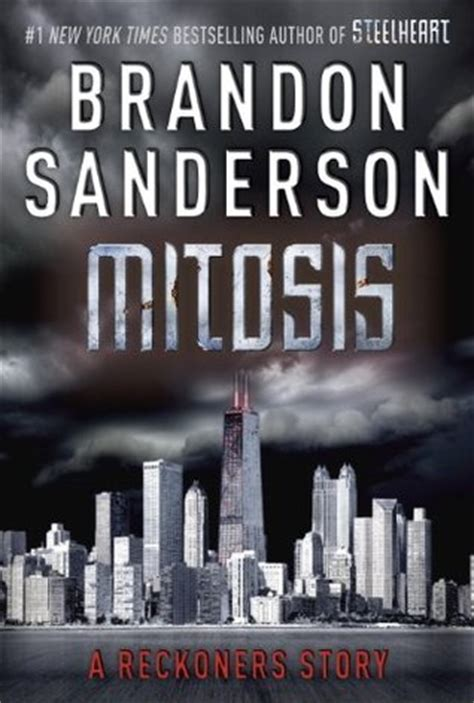 Novel Fantasi Reckoners Trilogy 3 Calamity mitosis reckoners 1 5 by brandon sanderson reviews discussion bookclubs lists