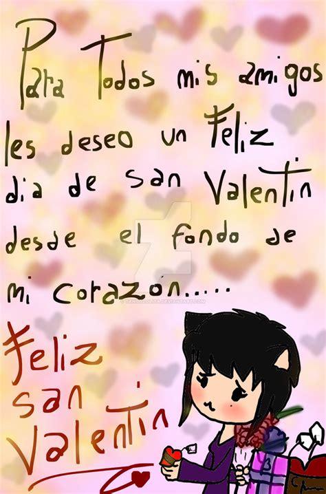 feliz dia de san valentin feliz dia de san valentin a todos by tangololita on deviantart