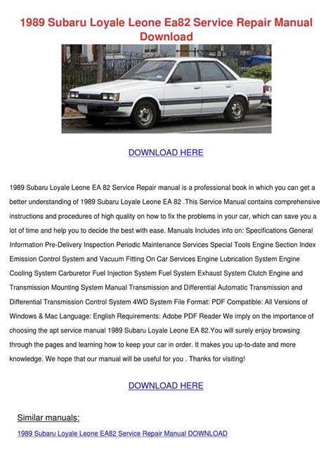 subaru loyale service repair workshop manual 1984 1989 by gipusi samu issuu 1989 subaru loyale leone ea82 service repair by tuyetstratton issuu