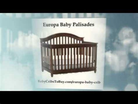 Europa Baby Palisades Crib Youtube Europa Baby Palisades Convertible Crib