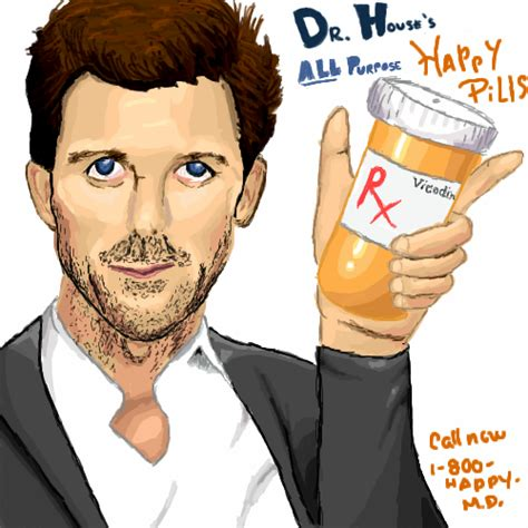 How Did Dr House Hurt His Leg by Dr House S Happy Pills By Aquaticfishy On Deviantart